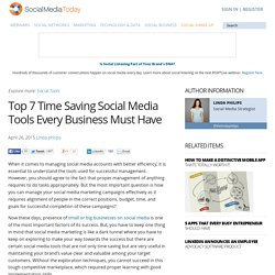 Top 7 Time Saving Social Media Tools Every Business Must Have