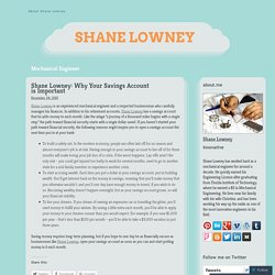 Shane Lowney: Why Your Savings Account is Important