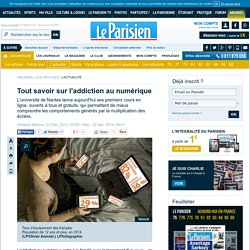 [Le Parisien] Tout savoir sur l'addiction au numérique