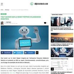 Tout savoir sur le robot Pepper d'Aldebaran Robotics