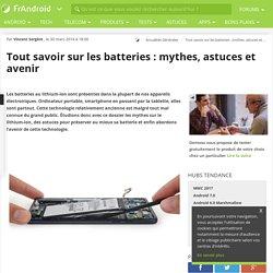 Tout savoir sur les batteries : mythes, astuces et avenir