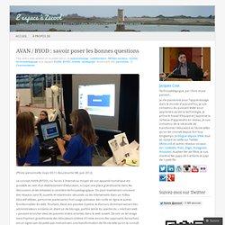 AVAN / BYOD : savoir poser les bonnes questions