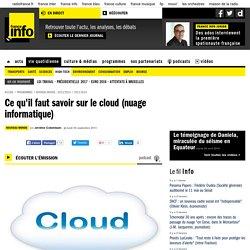 Ce qu'il faut savoir sur le cloud (nuage informatique)