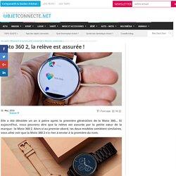 Moto 360 2 : tout savoir sur la montre connectée Motorola