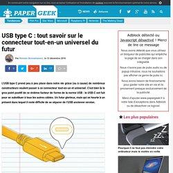 USB type C : tout savoir sur le connecteur tout-en-un universel du futur