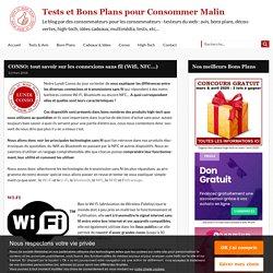 CONSO: tout savoir sur les connexions sans fil (Wifi, NFC...) - Tests et Bons Plans pour Consommer Malin