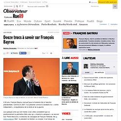Douze trucs à savoir sur François Bayrou