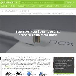 Tout savoir sur l'USB Type-C, ce nouveau connecteur unifié