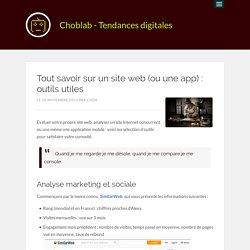 Tout savoir sur un site web (ou une app) : outils utiles
