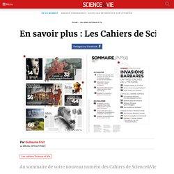 En savoir plus : Les Cahiers de Science&Vie n°158