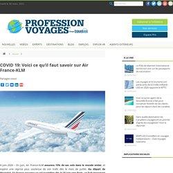 COVID 19: Voici ce qu'il faut savoir sur Air France-KLM