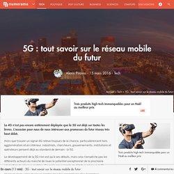 5G : tout savoir sur le réseau mobile du futur - Tech