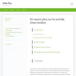 En savoir plus sur le suicide chez l'enfant - Aide Psy