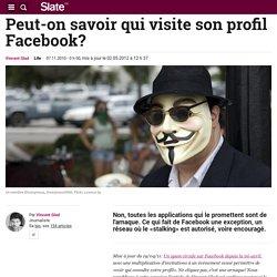 Peut-on savoir qui visite son profil Facebook?