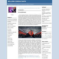 On va enfin savoir : WILLEMS CONSULTANTS