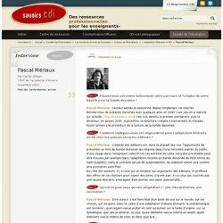 Pascal Mériaux : entretien
