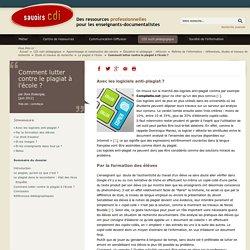 Savoirs CDI: Comment lutter contre le plagiat à l'école?