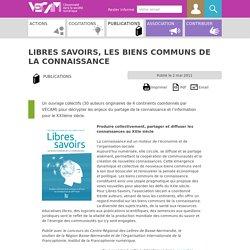 Libres Savoirs, Les biens communs de la connaissance