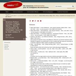 Savoirs CDI: Science fiction (niveau collège, 4ème / 3ème) : compilation de messages issus de la liste cdidoc-fr