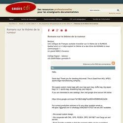 Savoirs CDI: Romans sur le thème de la rumeur