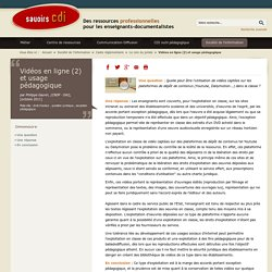 Vidéos en ligne (2) et usage pédagogique