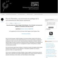 Pour la Transition, une économie du partage de la connaissance et des biens communs