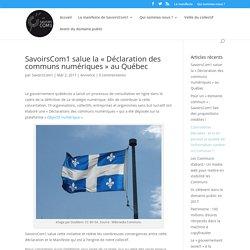 salue la «Déclaration des communs numériques» au Québec – SavoirsCom1