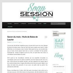 SAVON MOIS « Soap Session