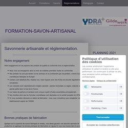 Savonnerie artisanale et réglementation. - Site de formation-savon !