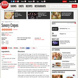 Savory Crepes Recipe :