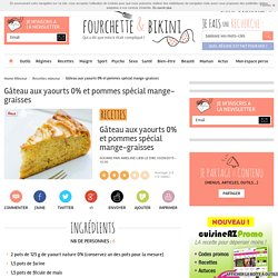 Gâteau aux yaourts 0% et pommes spécial mange-graisses