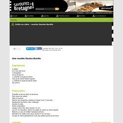 Savourez la Bretagne - Caille au cidre - recette Denise Bonilla