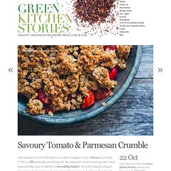 Savoury Tomato & Parmesan Crumble