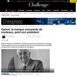 Opinel, la marque savoyarde de couteaux, perd son président
