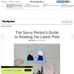 The Savvy Person's Guide to Reading the Latest Polls