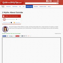 Savvy Psychologist : 7 Myths About Suicide