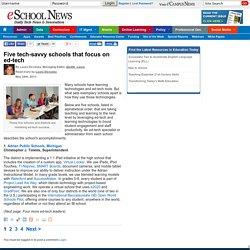 eSchool News Five tech-savvy schools that focus on ed-tech