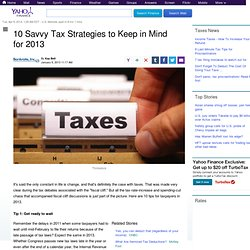 10 Savvy Tax Strategies to Keep in Mind for 2013