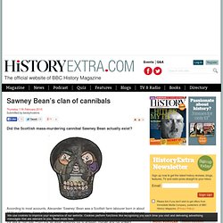 Sawney Bean's clan of cannibals