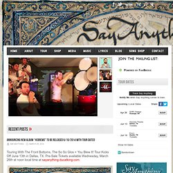 The Official Say Anything Site | The Official Say Anything Site