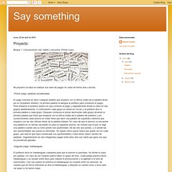 Say something: Proyecto