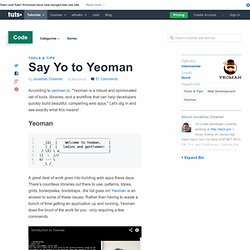 Say Yo to Yeoman - Tuts+ Code Tutorial
