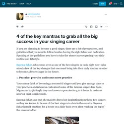 Four of the Key Mantras to Grab all the Big Success in Your Singing Career