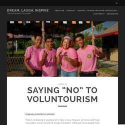 "Saying ""no"" to Voluntourism"