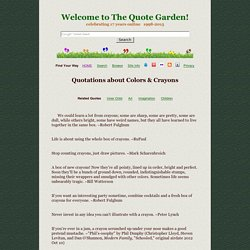 Color Quotes & Crayon Quotes (Sayings about Colors, Coloring, Crayons, etc.)