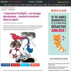 «Sayonara Football », un manga dynamique... contre le sexisme dans le sport