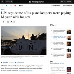 U.N. says some of its peacekeepers were paying 13-year-olds for sex