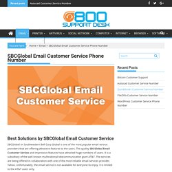 SBCGlobal Email Customer Service Phone Number
