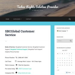 SBCGlobal Customer Service – Techno Rights Solution Provider
