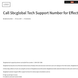 Call Sbcglobal Tech Support Number for Effectual Technical Guidance